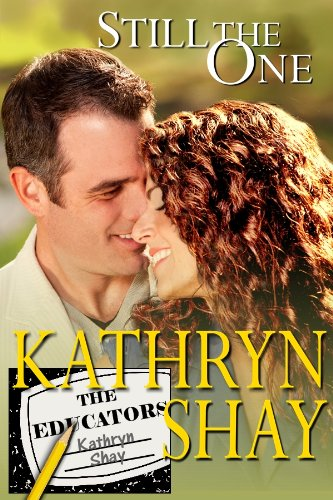 <strong>Kindle Nation Daily Romance Readers Alert! Our Readers Love Author Kathryn Shay's Novellas! <em>STILL THE ONE</em> of The Educators Series is Now Just 99 cents on Kindle! And Find Links to Other Novellas in The Educators Series</strong>