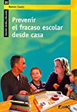 img - for PREVENIR EL FRACASO ESCOLAR DESDE CASA (20) book / textbook / text book