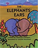 The Elephants' Ears, Catherine Chamber, 1841482498