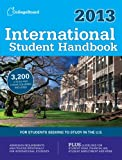 International Student Handbook 2013, College Board Editors and College Board Staff, 0874479843