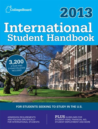 International Student Handbook 2013: All-New 26th  Edition (College Board International Student Handbook)