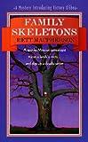 Family Skeletons, Rett MacPherson, 0312966024
