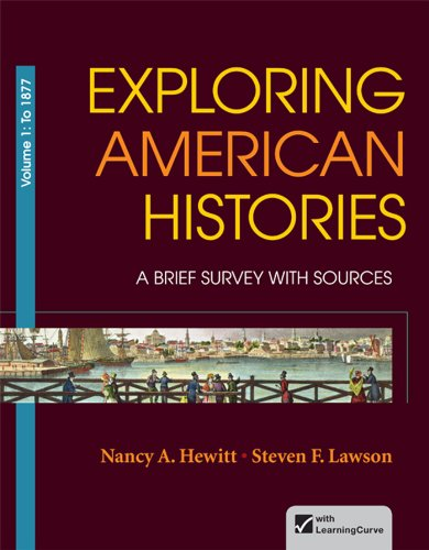 Exploring American Histories, Volume 1: A Brief Survey with Sources