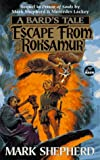 Escape from Roksamur (A Bard's Tale)