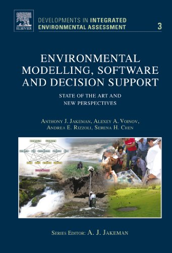 Download Environmental Modelling, Software and Decision Support: State of the art and new perspective (Developments in Integrated Environmental Assessment) Pdf