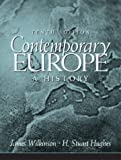 Contemporary Europe: A History (10th Edition)
