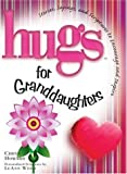 Hugs for Granddaughters, Chrys Howard, 158229416X