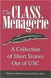 The Class Menagerie, Robert Lamb, 0966119908