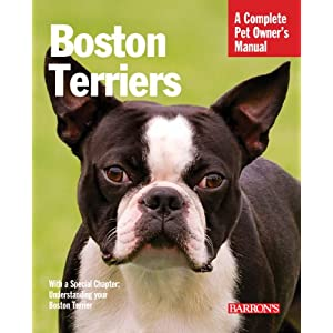 Boston Terriers (Complete Pet Owner's Manual) 12