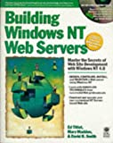 Building a Windows NT Web Server, Programmers Press Staff, 0764580043