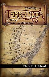 Journey to Terreldor: A Tale of Growth and Adventure (Adventures in Terreldor Book 1)