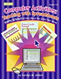 Computer Activities, Carolyn M. Zellers, 1586830813