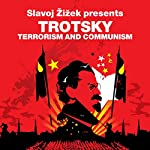 Terrorism and Communism (Revolutions Series): Slavoj Zizek presents Trotsky   Leon Trotsky,Slavoj Zizek