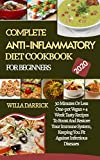 COMPLETE ANTI-INFLAMMATORY DIET COOKBOOK FOR