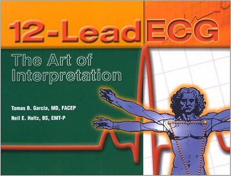 12 Lead Ecg The Art Of Interpretation Tomas Garcia 9780763712846