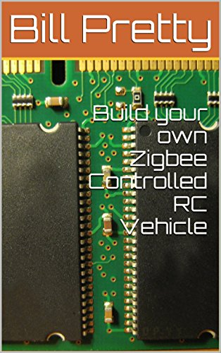Build your own Zigbee Controlled RC Vehicle