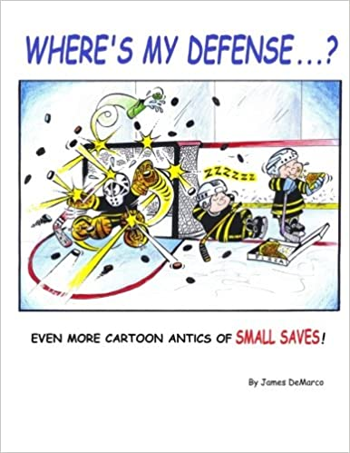 Where S My Defense Even More Cartoon Antics Of Small Saves James