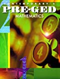 Pre-GED Mathematics, Contemporary Books Staff, 0809234904