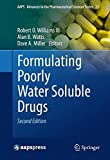 Formulating Poorly Water Soluble Drugs (AAPS Advances in the Pharmaceutical Sciences Series)