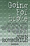 Going for Broke, John Rothchild, 1893122611