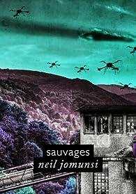 Sauvages (Projet Bradbury, #41) par Neil Jomunsi