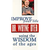 Improve Your Life & Wisdom of the Ages