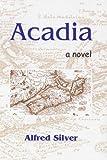 Acadia, Alfred Silver, 189590062X