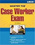 The Case Worker Exam, Arco Publishing Staff and Peterson's Guides Staff, 0768922321