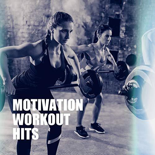 Motivation Workout Hits (Xtreme Motivation)