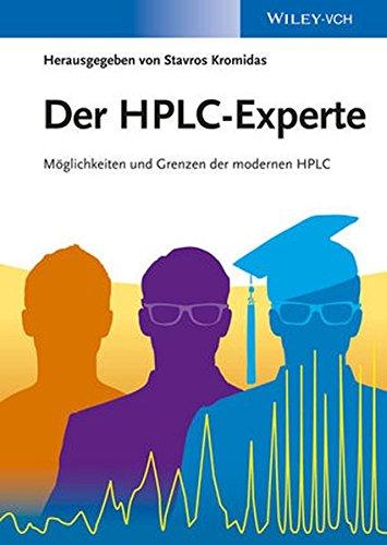 Der HPLC-Experte (Set): Der HPLC-Experte: Möglichkeiten und Grenzen der modernen HPLC