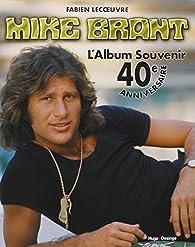 Mike Brant L'album souvenir 40e anniversaire par Fabien Lecoeuvre