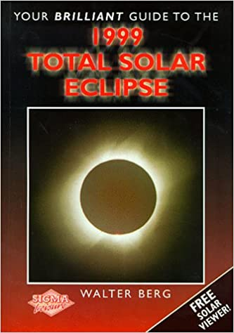 Your Brilliant Guide to the 1999 Total Solar Eclipse