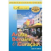 Aruba, Bonaire & Curacao Alive (Adventure Guide)