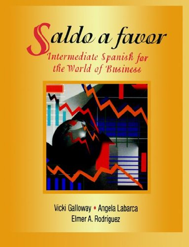 Saldo a favor: Intermediate Spanish for the World of Business Pdf