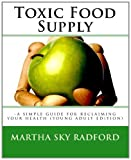Toxic Food Supply, Martha Sky Radford, 0982584040