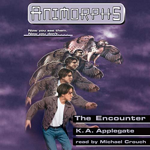 The Encounter: Animorphs, Book 3