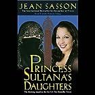 Princess Sultana's Daughters Hörbuch von Jean Sasson Gesprochen von: Catherine Byers