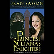 Princess Sultana's Daughters | Jean Sasson