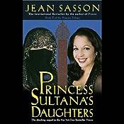 Princess Sultana's Daughters | Jean Sasson