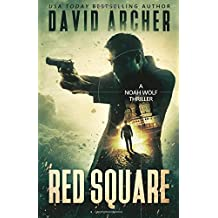 Red Square: A Noah Wolf Thriller (Volume 9)