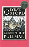 Lyra's Oxford, Philip Pullman, 0375843698