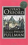 Lyra's Oxford, Philip Pullman, 0375843698