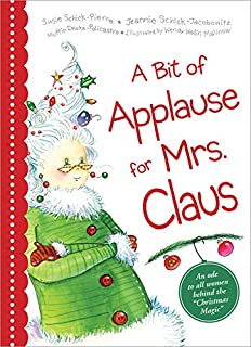 What Does Mrs. Claus Do?: Kate Wharton, Christian Slade ...