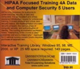 Hipaa Focused Training 4A : Data and Computer Security, 5 Users, Farb, Daniel, 1594911398