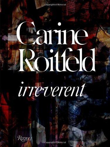 Carine Roitfeld: Irreverent by Carine Roitfeld (2011-10-18)