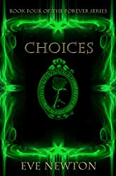 Choices (The Forever series, Book Four)