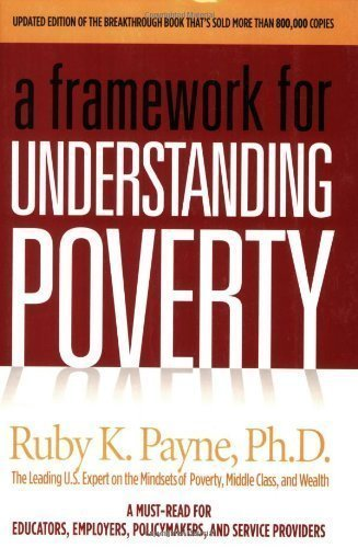 A Framework for Understanding Poverty (Edition 4) by Ruby K. Payne [Paperback(2005£©]