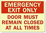 Emergency Exit Only Door Must Remain Closed At All Times Sign, 14'' x 10''