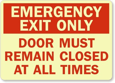 Emergency Exit Only Door Must Remain Closed At All Times Sign, 14'' x 10'' by MyDoorSign