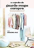 capa de Os Segredos do Guarda-roupa Europeu